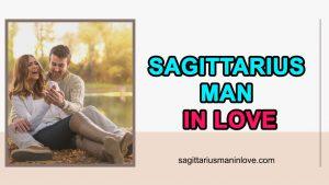 Sagittarius Man In Love