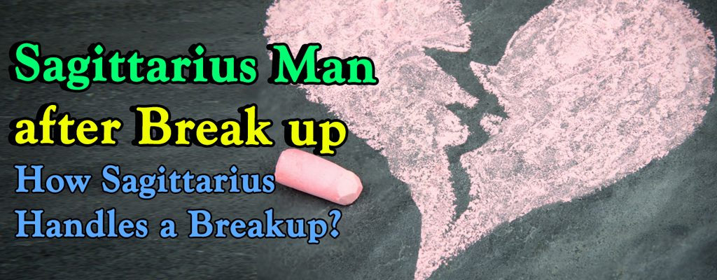 Sagittarius Man after Break up – How Sagittarius Handles a Breakup?