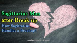 Sagittarius Man after Break up - How Sagittarius Handles a Breakup?