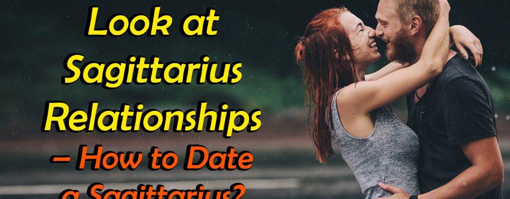 Look-at-Sagittarius-Relationships_featured