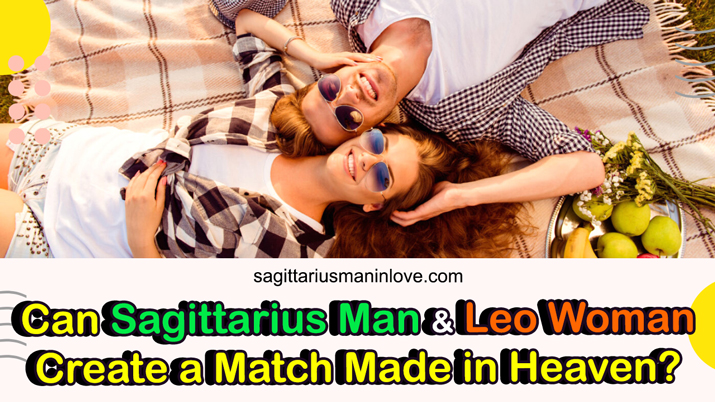 Sagittarius Male and Leo Female Compatibility