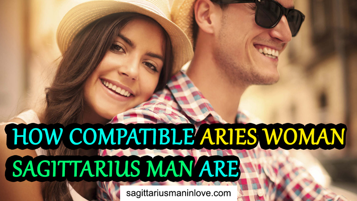 Aries Woman and Sagittarius Man Compatibility