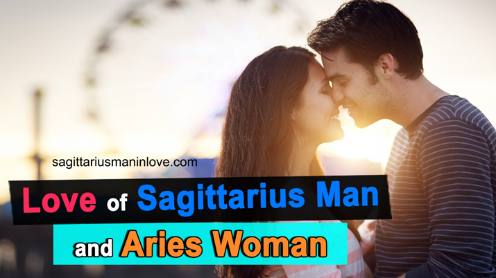 Sagittarius Man and Aries Woman Love Match