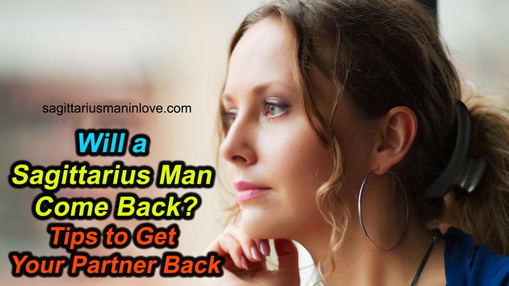 How to Get a Sagittarius Man Back?